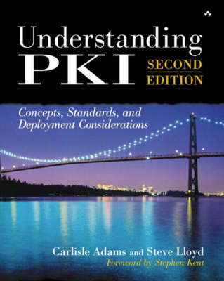 Understanding PKI: Concepts, Standards, and Deployment Considerations (Hardback)