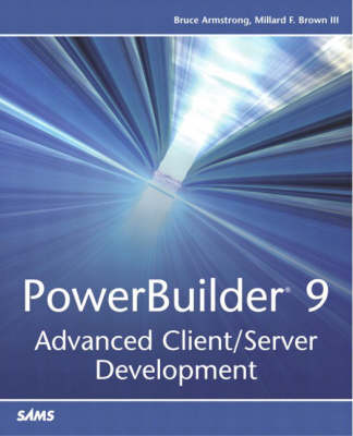 PowerBuilder 9: Advanced Client/Server Development (Paperback)