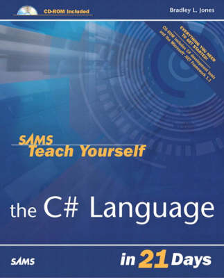 Sams Teach Yourself the C# Language in 21 Days (Paperback)
