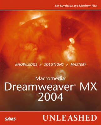 Macromedia Dreamweaver MX 2004 Unleashed (Paperback)