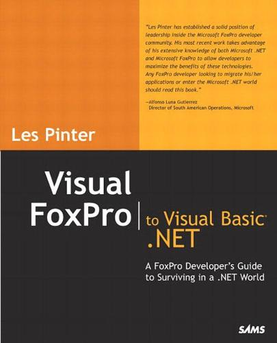 Visual FoxPro to Visual Basic .NET (Paperback)