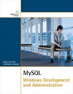 MySQL Windows Development and Administration (Paperback)