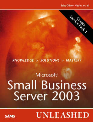 Microsoft Small Business Server 2003 Unleashed (Paperback)
