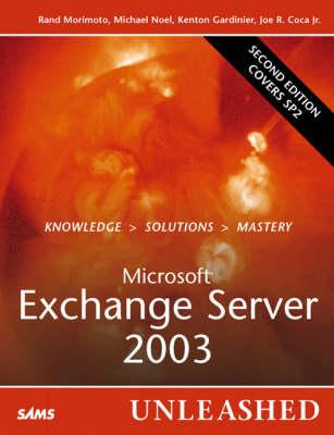 Microsoft Exchange Server 2003 Unleashed (Paperback)