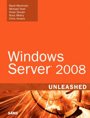 Windows Server 2008 Unleashed (Hardback)