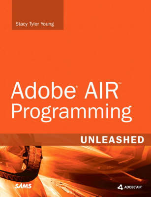 Adobe AIR Programming Unleashed (Paperback)