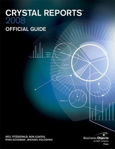 Crystal Reports 2008 Official Guide (Paperback)