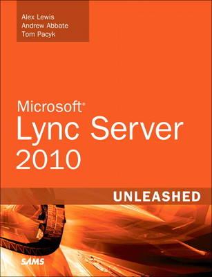 Microsoft Lync Server 2010 Unleashed (Paperback)