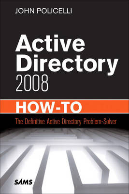 Active Directory Domain Services 2008 How-To (Paperback)