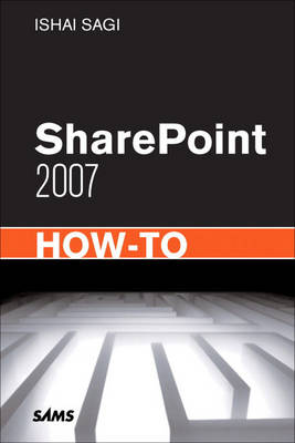 SharePoint 2007 How-To (Paperback)