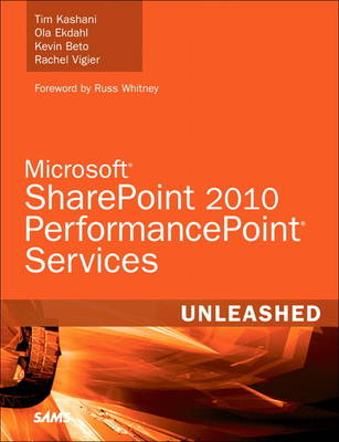 Microsoft SharePoint 2010 PerformancePoint Services Unleashed (Paperback)