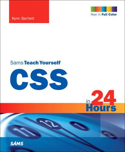 CSS3 in 24 Hours, Sams Teach Yourself (Paperback)