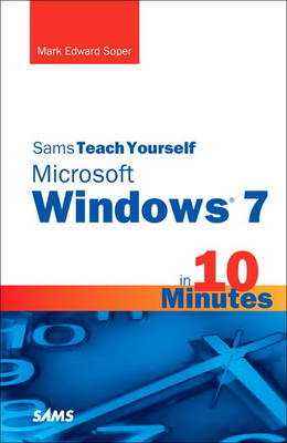 Sams Teach Yourself Microsoft Windows 7 in 10 Minutes (Paperback)