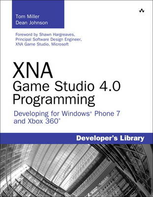 XNA Game Studio 4.0 Programming: Developing for Windows Phone 7 and Xbox 360 (Paperback)