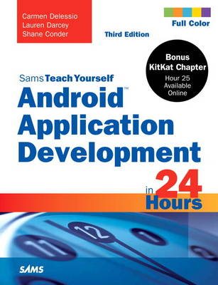 Sams Teach Yourself Android Application Development in 24 Hours (Paperback)