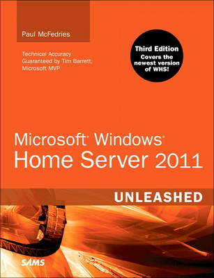 Microsoft Windows Home Server 2011 Unleashed (Paperback)