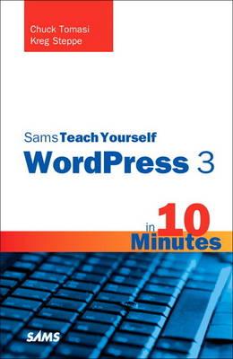 Sams Teach Yourself WordPress 3 in 10 Minutes (Paperback)