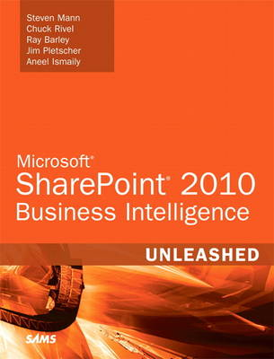 Microsoft SharePoint 2010 Business Intelligence Unleashed (Paperback)