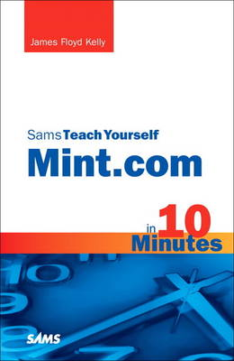 Sams Teach Yourself Mint.com in 10 Minutes (Paperback)