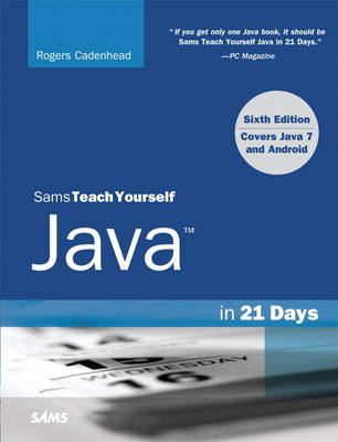 Sams Teach Yourself Java in 21 Days (Covering Java 7 and Android) (Paperback)