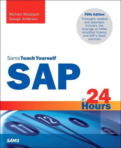 SAP in 24 Hours, Sams Teach Yourself (Paperback)