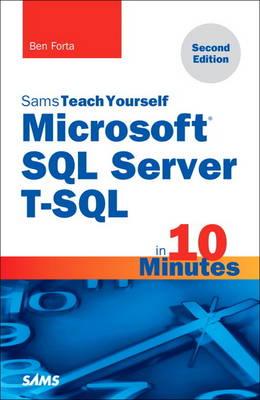Microsoft SQL Server T-SQL in 10 Minutes, Sams Teach Yourself (Paperback)