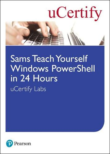 Cover Sams Teach Yourself Windows PowerShell in 24 Hours uCertify Labs Student Access Card