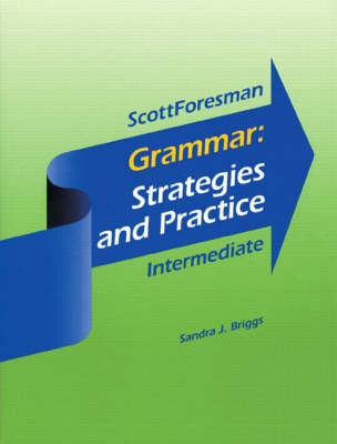 Grammar: Strategies and Practice, Intermediate Without Answer Key (Paperback)