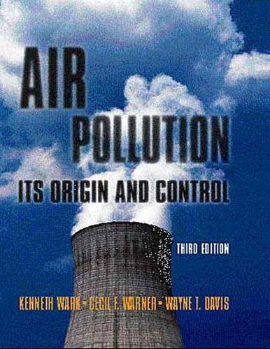 Air Pollution: Its Origin and Control (Hardback)