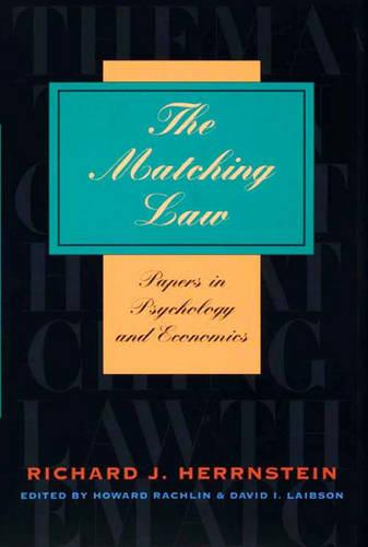 Cover The Matching Law: Papers in Psychology and Economics