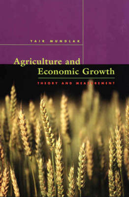 Agriculture and Economic Growth: Theory and Measurement (Hardback)