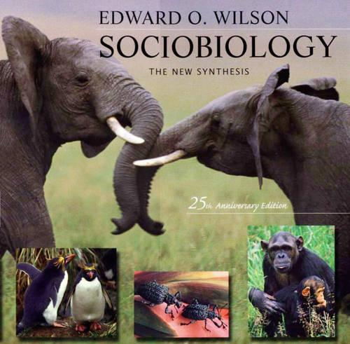 Sociobiology: The New Synthesis (Paperback)