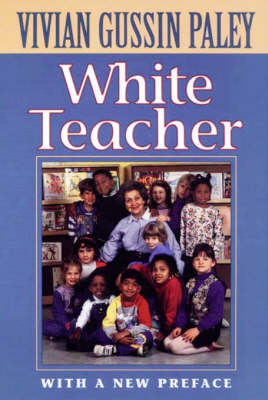 White Teacher: With a New Preface, Third Edition (Paperback)