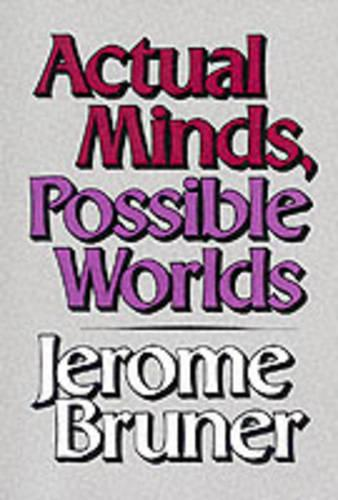 Actual Minds, Possible Worlds - The Jerusalem-Harvard Lectures (Paperback)