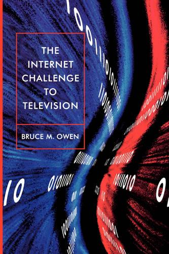 The Internet Challenge to Television (Paperback)