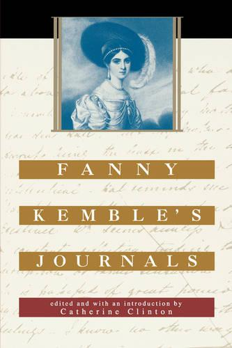 Fanny Kemble's Journals - The John Harvard Library (Paperback)