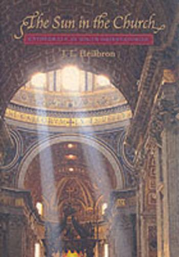 The Sun in the Church: Cathedrals as Solar Observatories (Paperback)