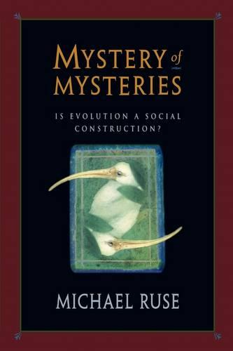 Mystery of Mysteries: Is Evolution a Social Construction? (Paperback)