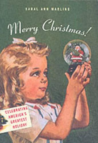 Merry Christmas!: Celebrating America's Greatest Holiday (Paperback)