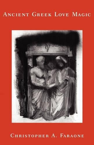 Ancient Greek Love Magic (Paperback)