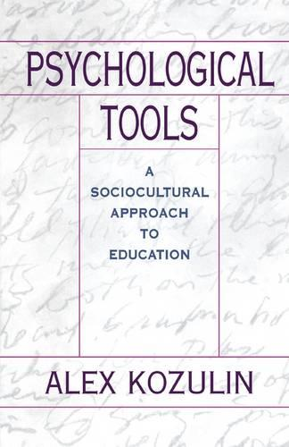 Psychological Tools: A Sociocultural Approach to Education (Paperback)