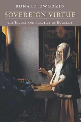 Sovereign Virtue: The Theory and Practice of Equality (Paperback)