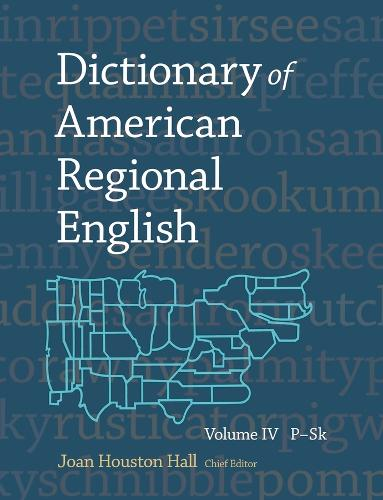 Dictionary of American Regional English: v. 4 (Hardback)