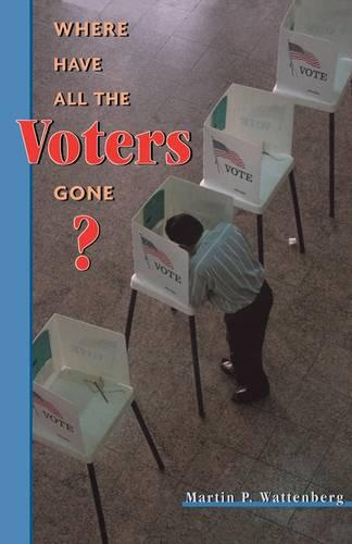 Where Have All the Voters Gone? (Paperback)