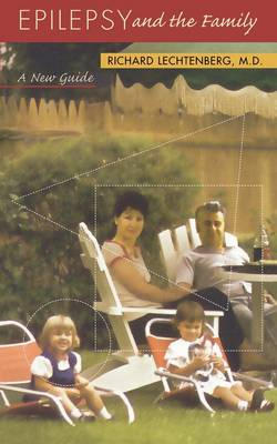 Epilepsy and the Family: A New Guide (Paperback)