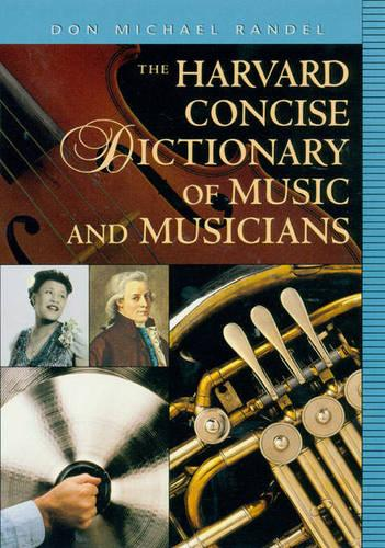 The Harvard Concise Dictionary of Music and Musicians - Harvard University Press Reference Library (Paperback)