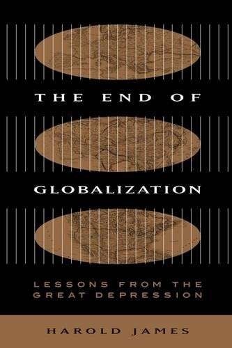 The End of Globalization: Lessons from the Great Depression (Paperback)