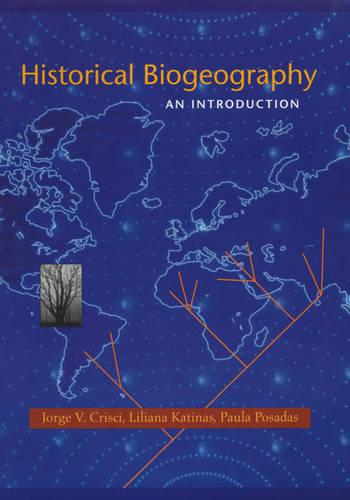 Historical Biogeography: An Introduction (Hardback)