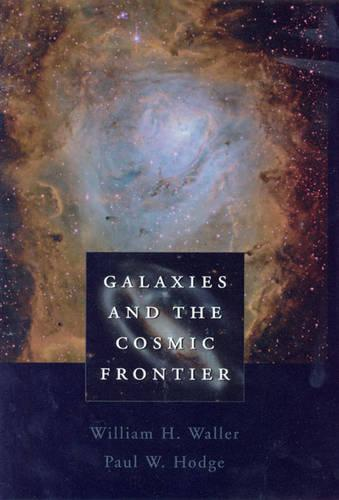 Galaxies and the Cosmic Frontier (Hardback)