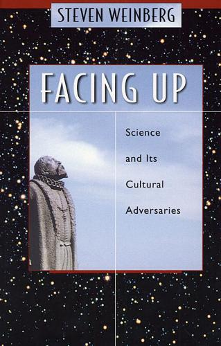 Facing Up: Science and Its Cultural Adversaries (Paperback)
